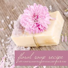 DIY Floral Soap Recipe (CP) With Rosehip, Evening Primrose, Jasmine and Rose Soap Making Recipes, Homemade Soap Recipes, Homemade Beauty, Diy Beauty, Beauty Ideas, Diy Mothers Day Gifts, Diy Gifts, Rose Soap, Bath Soap