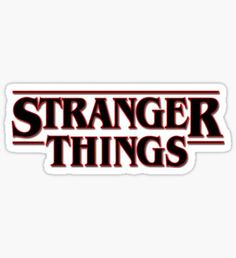 'Stranger Things' Sticker by Macbook Stickers, Phone Stickers, Diy Stickers, Printable Stickers, Wallpaper Stickers, Stranger Things Tumblr, Stranger Things Netflix, Bubble Stickers, Aesthetic Stickers