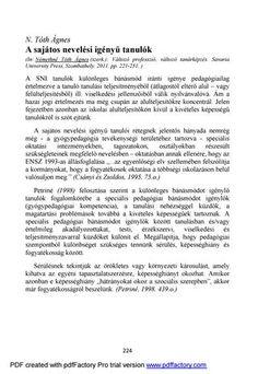 A sajátos nevelési igényű tanulók  In: Némethné Tóth Ágnes (szerk.): Változó professzió, változó tanárképzés. Savaria University Press, Szombathely. 2011. pp. 221-251.