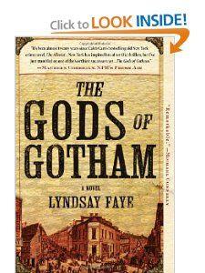 NY in the mid-1800's.  4 1/2 stars on Amazon The Gods of Gotham: Lyndsay Faye: 9780425261255: Amazon.com: Books
