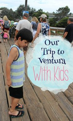 Read about our experience traveling to Ventura, CA with the kids.