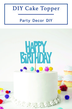 Use your Cricut and the simple step by step DIY from Everyday Party Magazine to make this custom cake topper. #CricutMade #Cricut #PartyDecor