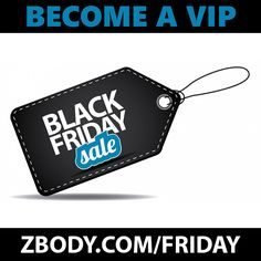 Zbody Fitness Black Friday Deals are coming soon.  Sign up for VIP Access. #Fitness #AtHomeWorkouts #ZbodyFitness #Zbody #workouts #exercises #BlackFriday #Deals #BlackFirdayDeals
