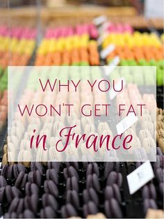 Oui In France Why you won't get fat in France