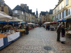 Market day in Sarlat France...one of my favorite towns in the world.
