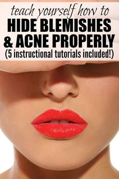 Teach yourself how to hide blemishes and acne properly