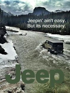 It is a Jeep life. Jeep 4x4, Jeep Truck, Jeep Willys, Ford Trucks, Toledo Ohio, Hummer, Jeep Quotes, Jeep Sayings, Jeep Humor