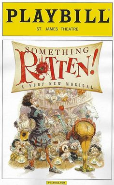 Something Rotten! Probably the funniest show I have ever seen! Definitely the campiest show I've seen since Priscilla, Queen of the Desert Broadway Musicals, Musical Theatre Broadway, Theatre Shows, Broadway Plays, Theatre Nerds, Music Theater, Broadway Shows, Broadway Playbill, Broadway Nyc
