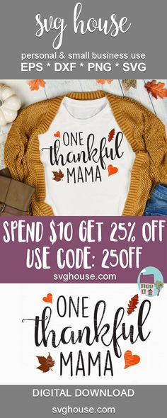 One Thankful Mama SVG Cut Files For Silhouette and Cricut - Thanksgiving Decorations Diy Thanksgiving Graphics, Thanksgiving Projects, Thanksgiving Decorations, Vinyl Shirts, Fall Diy, Pumpkin Decorating, Vinyl Projects, Vinyl Designs, Silhouette Projects