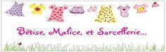 Bêtise, Malice et Sorcellerie - Assistante maternelle - Adepte de la pédagogie Montessori