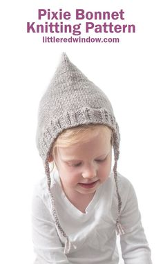 This adorable pixie bonnet knitting pattern is a sweet take on a classic look with some gorgeous twisted rib edging and braided ties! Kids Knitting Patterns, Baby Hat Knitting Pattern, Bonnet Pattern, Knitting Stitches, Baby Knitting, Knitting Tutorials, Hat Patterns, Knitting Projects, Crochet Projects
