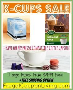 Save on K-Cups $.42 each and Capsules $.49 each + WIN 4 Boxes of K-Cups