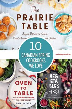 10 Canadian Spring Cookbooks We Love! Paleo Dinner, Dinner Recipes, Dessert Recipes, Flapper Pie, French Appetizers, Canadian Food, Recipe Sites, Food Allergies, No Cook Meals