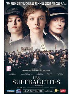 « Les Suffragettes » : leur combat pour le droit de vote