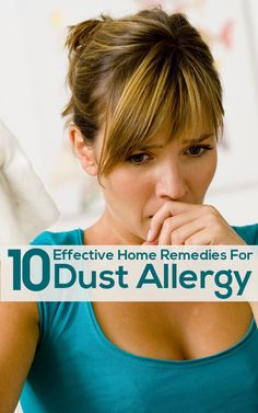 Remedies For Sinusitis 10 Effective Home Remedies For Dust Allergy - With every change of season, you are greeted by bouts of uncontrollable sneezing and coughing. Here are some home remedies for dust allergy which will help. Asthma Remedies, Holistic Remedies, Natural Health Remedies, Natural Cures, Natural Healing, Cold Remedies, Home Remedies For Allergies, Allergy Remedies, Cleaning