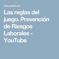 Las reglas del juego. Prevención de Riesgos Laborales - YouTube