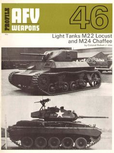 Light Tanks M22 Locust and M24 Chaffee – AFV Weapons 46