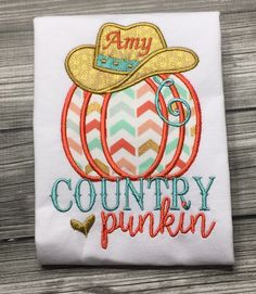 A personal favorite from my Etsy shop https://www.etsy.com/listing/249680714/country-punkin-personalized-shirt-or