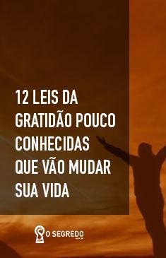 Para você, 12 Leis preciosas! Ao lê-las, o seu coração ficará com uma energia linda, leve... de pura gratidão! <3  #OSegredo #UnidosSomosUm #Gratidão #Energia #Coração