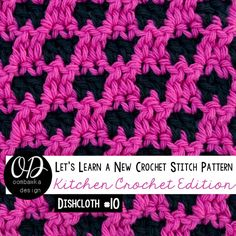 Reversible Dishcloth | Lets Learn a New Crochet Stitch Pattern Kitchen Crochet Edition Free Pattern