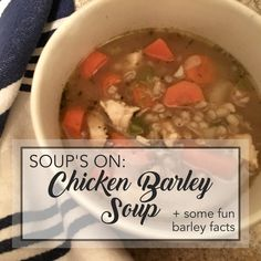 soup's on : chicken barley soup Hulled Barley, Chicken Barley Soup, Summer Savory, Grain Bowl, Bowl Of Soup, Lower Cholesterol, How To Cook Chicken, Wordpress, Vegetarian