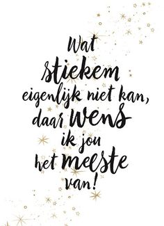 Best Birthday Wishes Quotes Inspirational 67 Ideas Wish Quotes, Me Quotes, Funny Quotes, Best Birthday Wishes Quotes, Birthday Quotes, Cool Words, Wise Words, Free Happy Birthday Cards, Dutch Quotes