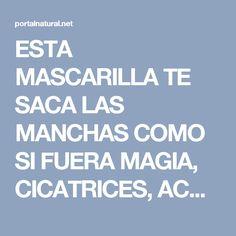 ESTA MASCARILLA TE SACA LAS MANCHAS COMO SI FUERA MAGIA, CICATRICES, ACNE Y ARRUGAS DESPUES DE SU SEGUNDO USO!!