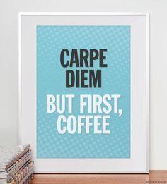 Carpet Diem...Coffee first!