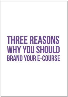 Online courses, much like your business, could benefit greatly from branding. I always tell my clients that they are not buying branding, they are buying an experience. Learn more about why you should brand your e-course and how that will increase the value of your courses.