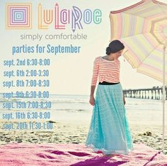 Hey Ladies! Get ready for some LuLaRoe awesomeness! Parties this month are listed above! Book a part and earn free skirts! If you are interested in doing a day time or lunch party, email me at lularoewithnicole@gmail.com #lularoe