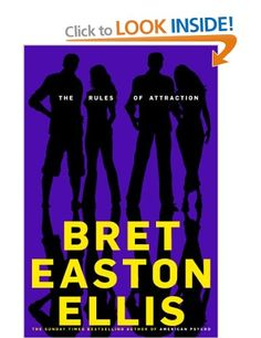 The Rules of Attraction: Amazon.co.uk: Bret Easton Ellis: Books