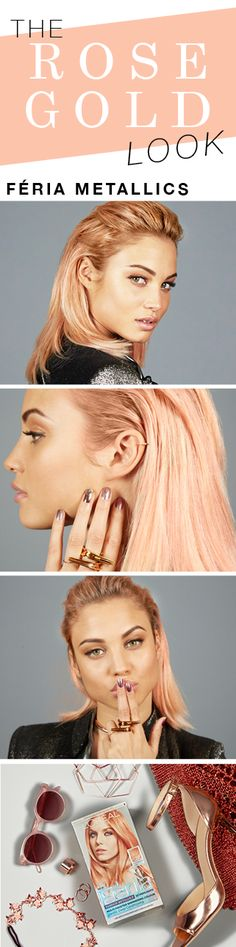 Introducing our favorite 2017 hair color trend... rose gold. Get multi-faceted, shimmering color that's totally trending. Féria Fashion Metallics in Rose Gold.
