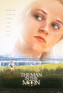 The Man in the Moon (1991) Reese Witherspoon's first movie ... LOVED this as a teen her age, simple southern country living