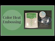 Quick Crafting Tip - Color Heat Embossing - Lisa's Stamp Studio