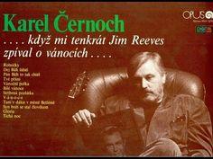 TICHÁ NOC (celý album) - Karel Černoch zpívá J. Reevese (1990) - YouTube