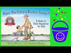 Have You Filled a Bucket Today? Book by Carol McCloud - Stories for Kids - Children's Books - YouTube