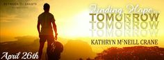 Renee Entress's Blog: [Release Blitz] Finding Hope for Tomorrow by Kathr...