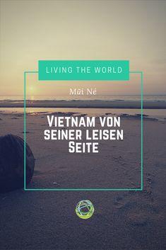 Mũi Né - Hier zeigt Vietnam seine leise Seite. Ein Paradies für alle Kite-Surfer. Ich erzähle dir warum.