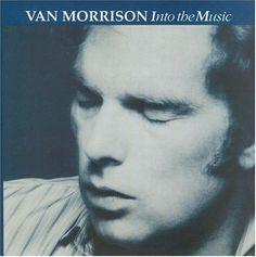 Van Morrison, Into The Music