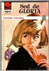 AMAPOLA Nº 702 - EDI. BRUGUERA - JULIO 1965 - por CLOTILDE MÉNDEZ - PORTADA ANGEL BADIA