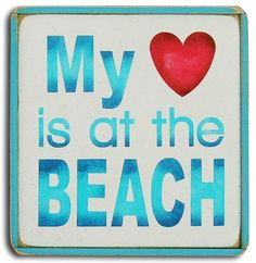 """Perfect cream-ivory beach sign with a bright red heart, completed with a simple attached frame and the simple quote """""""" My Heart is at the Beach"""""""". Sign Size = 8"""""""" x 8"""""""" Artisan handcraftd in America"""