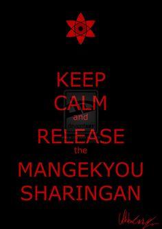 keep_calm_and_release_the_mangekyou_sharingan_by_uchihacarol-d56298o.jpg (752×1063)