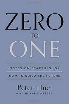 Zero to One by Peter Theil of paypal. Travels with Pen and Paper: January Reads