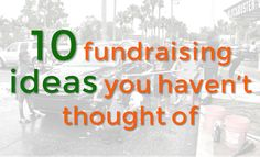 10 fundraising ideas that beat the pants off of silent auctions