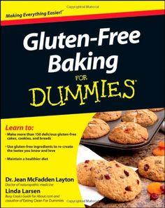 Gluten-Free Baking For Dummies by Jean M. Layton http://www.amazon.com/dp/1118077733/ref=cm_sw_r_pi_dp_-vZGub0Y111DR