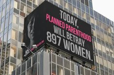Huge Pro-Life Billboard on Times Square Exposes How Planned Parenthood Betrays Women
