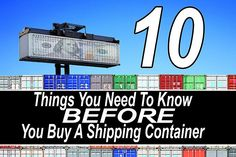 10 Things You Need To Know BEFORE You Buy A Shipping Container