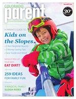 The November issue of Colorado Parent magazine is out now with all sorts of ideas for winter fun! Read the digital edition here or pick up a copy on news racks now.  http://online.publicationprinters.com/launch.aspx?eid=10c8d63b-43ad-4dc1-978f-cf4a8d7e2842