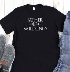b36941d8 Game of Thrones gifts - Father of wildlings shirt - Fathers day gifts - fun  shirt for dad - Game of thrones - Wildlings - Fun shirts for men