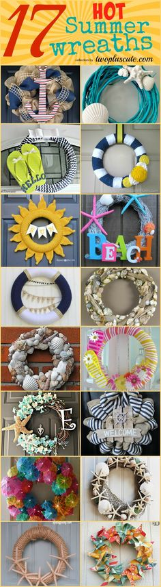 17 Hot DIY Summer Wreaths. Collection by TwoPlusCute.com